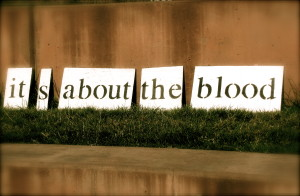 about the blood